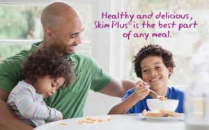 Healthy and Delicious Skim Plus Milk is The Best part of any meal